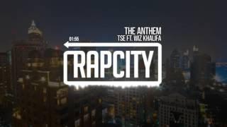 TSE ft. Wiz Khalifa - The Anthem
