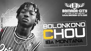 IBA MONTANA - BOLONKONO CHOU (Son Officiel)