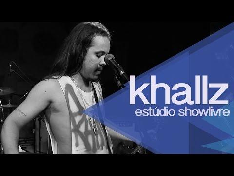 Khallz no Est�dio Showlivre - Apresenta��o na �ntegra