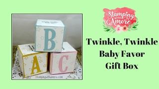 getlinkyoutube.com-Twinkle, Twinkle Baby Favor Gift Box