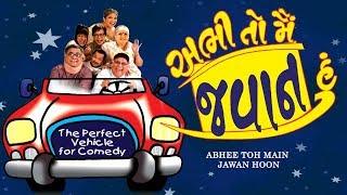 ABHEE TOH MAIN JAWAN HOON | Superhit Comedy Gujarati Play | Dharmesh Mehtaa