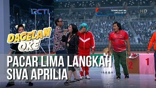 Dagelan OK   Pacar Lima Langkah   Siva Aprilia [9 Februari 2019]