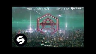 getlinkyoutube.com-MOTi Feat. Katt Niall - Livin' 4 Ya