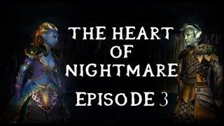 getlinkyoutube.com-Guild Wars 2: A Personal Sylvari Story: The Heart of Nightmare: EP 3