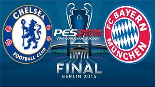 getlinkyoutube.com-PES 2015 - UEFA CHAMPIONS LEAGUE FINAL - CHELSEA vs BAYERN MUNICH [60 FPS]