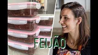 FEIJÃO PARA A SEMANA TODA: como fazer e armazenar (receita fácil!)