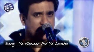 Ye Haseen Pal Ye Lamhe Song | Live Performance By Daboo Malik | Artist Aloud