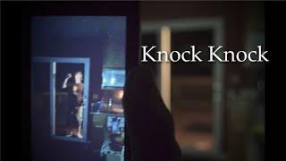 """getlinkyoutube.com-""""Knock Knock"""" A Short Film"""