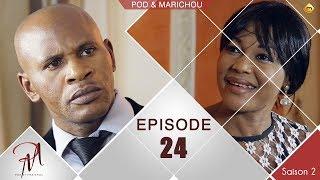 Pod et Marichou - Saison 2 - Episode 24