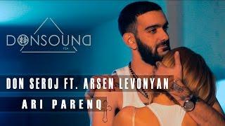 getlinkyoutube.com-Don Seroj a.k.a Naymada / Arsen Levonyan - Ari Parenq  / YOU SEE ART