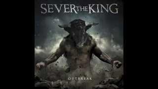 getlinkyoutube.com-Sever the King - Outbreak (Full Album)