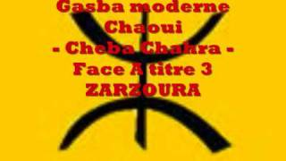 getlinkyoutube.com-Gasba chaoui - Cheba charha - Face A titre 3 - zarzoura