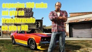 getlinkyoutube.com-GTA SA TRANSFORMADO EN GTA V HD ESPECIAL 100 SUBS