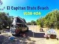 Camping @ El Capitan State Beach | VLOG #24
