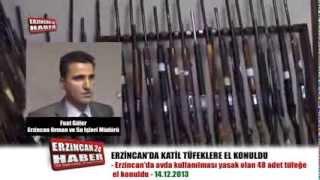 Erzincan'da Avda Kullanılması Yasak Tüfeklere El Konuldu