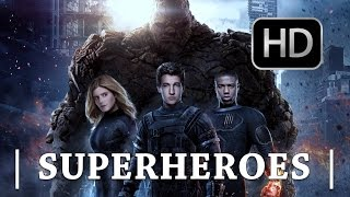 getlinkyoutube.com-FANTASTIC 4 - Superheroes