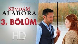 getlinkyoutube.com-Sevdam Alabora 3. Bölüm - atv