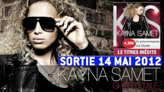 Kayna Samet - Ghetto Tale