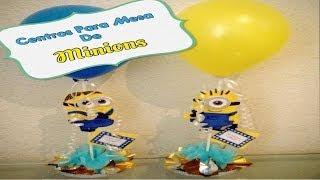 getlinkyoutube.com-Centros Para Mesa De Minions