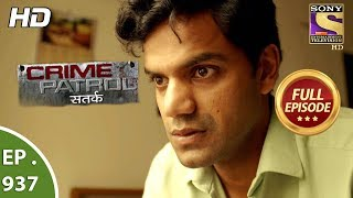 Crime Patrol Satark - Ep 937 - Full Episode - 15th  July, 2018 width=