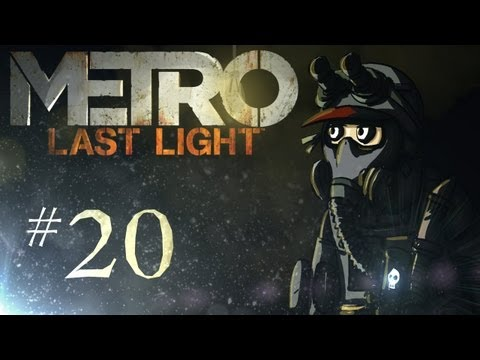 Metro: Last Light Playthrough w/ Kootra Ep. 20