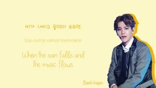 getlinkyoutube.com-Baekhyun (백현) - Like Rain, Like Music (비처럼 음악처럼) Lyrics (Han/Rom/Eng)