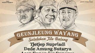 getlinkyoutube.com-GENJLEUNG WAYANG, R.Tjetjep Supriadi, Dede Amung Sutarya, Asep Sunandar Sunarya DISC 3