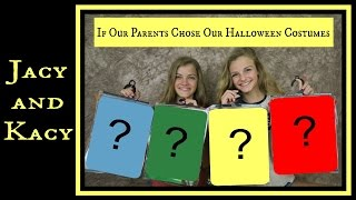 getlinkyoutube.com-If Our Parents Chose Our Halloween Costumes ~ Jacy and Kacy