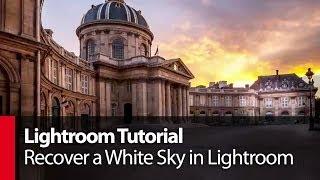 getlinkyoutube.com-Lightroom Tutorial: Recover a White Sky in Lightroom - PLP # 13 by Serge Ramelli