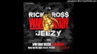 Rick Ross - War Ready (ft. Jeezy)