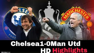 Manchester United 0-1 Chelsea Highlights | Fa Cup final 19 May 2018, Final Fa cup