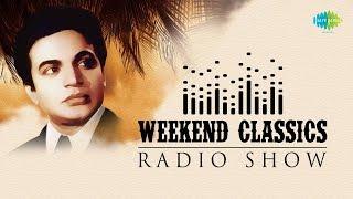 getlinkyoutube.com-Weekend Classics Radio Show   Mahanayak Uttam Kumar   Kichhu Galpo,Kichhu Gaan