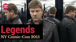 NYCC 2015: Sean Bean e Ken Biller de Legends