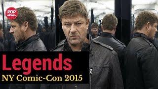 NYCC 2015: Sean Bean e Ken Biller de Legends