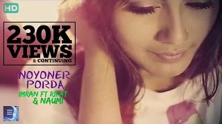 "getlinkyoutube.com-""Noyoner Porda"" By Imran ft Rifat & Naumi 