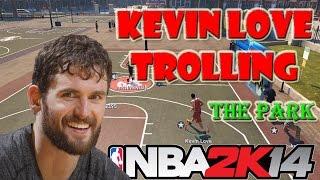 getlinkyoutube.com-Kevin Love Trolling the Park | Funny Rage Moments NBA 2K14