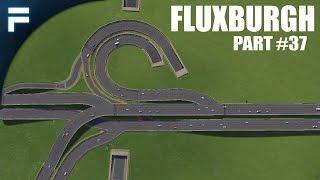 """getlinkyoutube.com-Cities Skylines - Fluxburgh [PART 37] """"Reworking the Highway"""""""