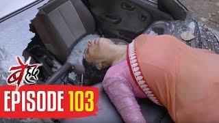 Beyhadh | Episode 103 | Jhanvi is brutally INJURED | 2 March 2017