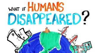 getlinkyoutube.com-What If Humans Disappeared?
