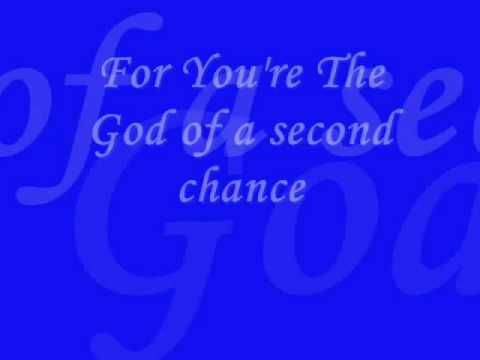 second chance de hezekiah walker Letra y Video