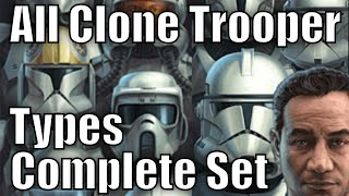 getlinkyoutube.com-All Clone Trooper Types and Variants Complete Set