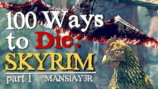 100 Ways to Die in Skyrim (Part 1)