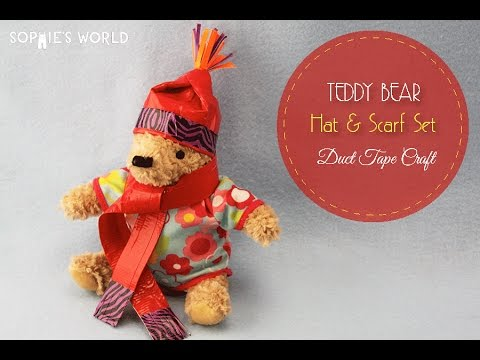 Sophie's World: Duct Tape Teddy Bear Hat & Scarf