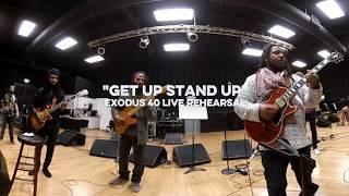 Get Up Stand Up – Ziggy & Stephen Marley w/Don Was (Exodus 40 Live Rehearsals)