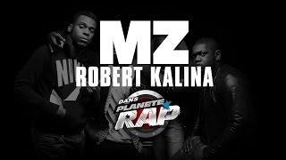 MZ titre inédit : Robert Kalina (live Planète Rap)