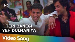 getlinkyoutube.com-Teri Banegi Yeh Dulhaniya | Dosti Songs | Akshay Kumar | Kareena Kapoor | Lara Dutta | Filmigaane