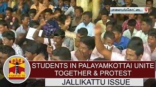 Students in Palayamkottai unite together & protest demanding to hold Jallikattu | Report