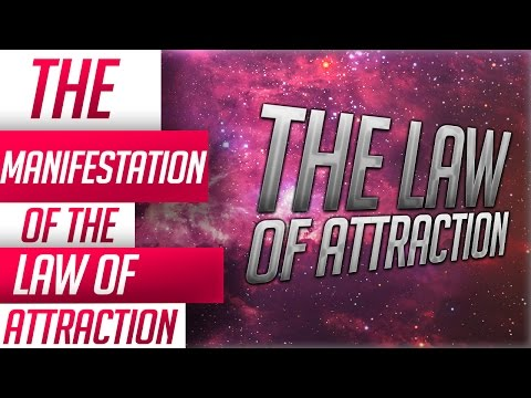 The  Law Of Attraction - The Law Of Manifestation - Try This