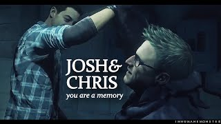 josh/chris | you are a memory {until dawn}