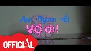 getlinkyoutube.com-Anh Ngoan Rồi Vợ Ơi - MTVBand